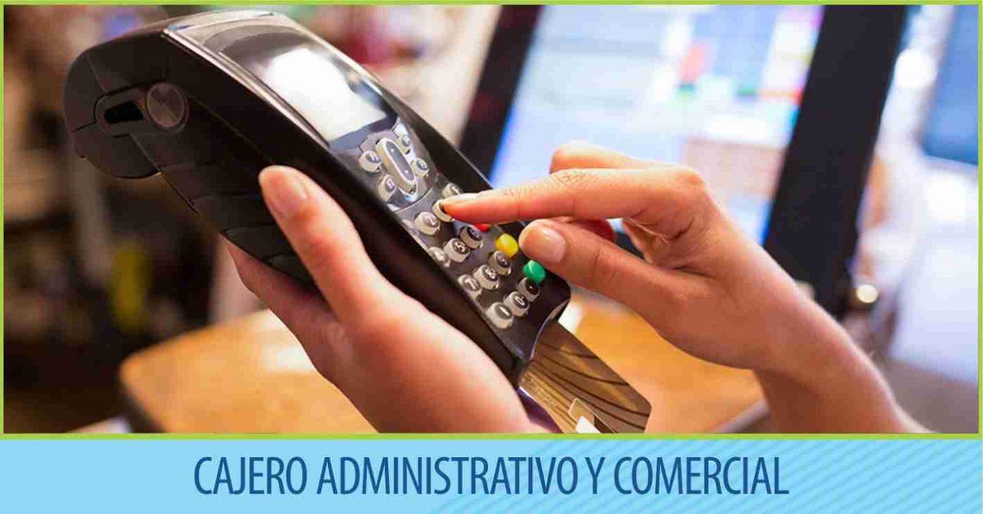 Cajero Administrativo Comercial